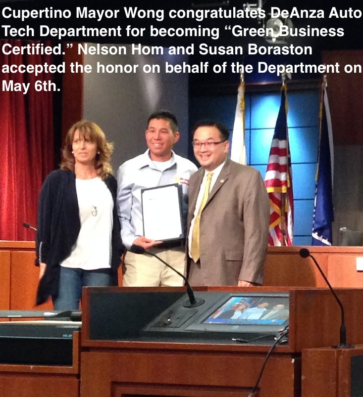 "Cupertino Mayor Wong congratulates DeAnza Auto Tech Department for becoming ""Green Business Certified."" Nelson Hom and Susan Boraston accepted the honor on behalf of the Department on may 6th."