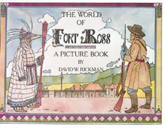 The World of Fort Ross