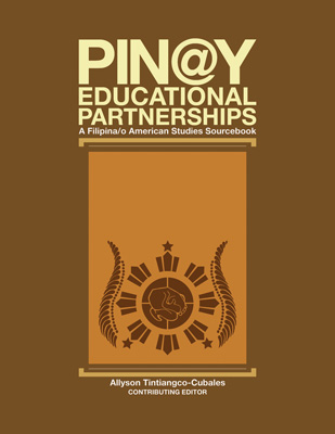 Pin@y Educational Partnerships: A Filipina/o American Studies Sourcebook