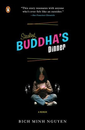 book cover for 'Stealing Buddha's Dinner' by Bich Minh Nguyen