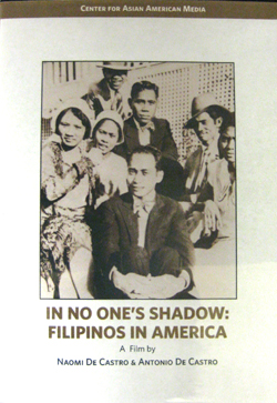 In No  			One's Shadow: Filipinos in America