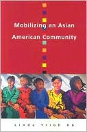 Mobilizing an Asian American Community book cover