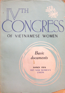 IVth Congress of Vietnamese Women: Basic Documents
