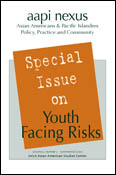 aapi nexus: Special Issue on Youth Facing Risks