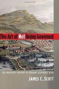 The Art of Not Being Governed book cover