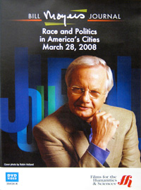 Bill Moyers Journal: Race and Politics in America's Cities March 28, 2008