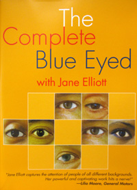 The Complete Blue Eyed with Jane Elliot