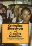 Contesting Stereotypes and Creating Identities book cover