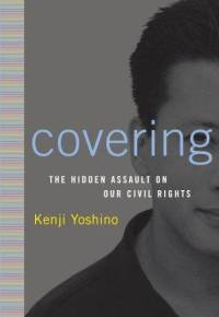 Covering: The Hidden Assault on Our Civil Rights book cover