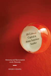 The Cultural Capital of Asian American Studies book cover