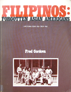 Filipinos: Forgotten Asian Americans book cover
