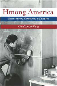 Hmong America: Reconstructing Community in Diaspora book cover