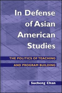 In Defense of Asian American Studies book cover