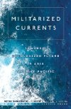 Militarized Currents book cover