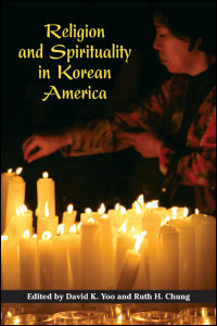 Religion and Spirituality in Korean America book cover