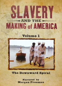 Slavery and the Making of America [Volume 1]