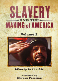 Slavery and the Making of America [Volume 2]