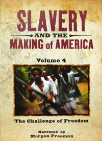 Slavery and the Making of America [Volume 4]