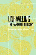 Unraveling the Garment Industry book cover