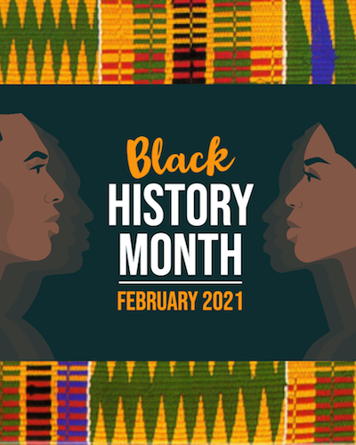 Black History Month - February 2021