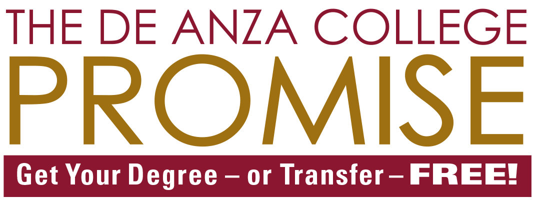 De Anza College Promise: Get Your Degree - or Transfer - Free!